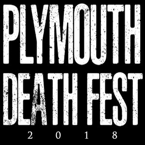 PLYMOUTH DEATH FEST 2018