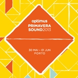 Primavera Sound 2013 For Barcelona & Porto