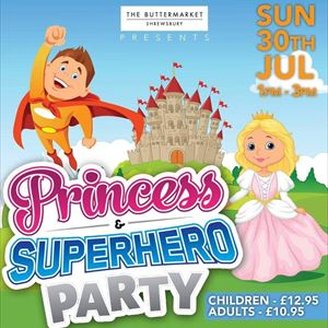 Princess & Superhero Party