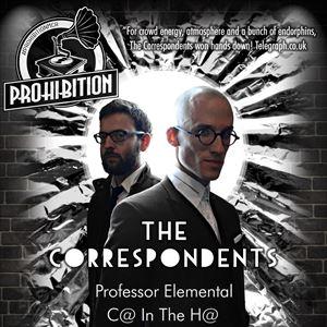 Prohibition Present: The Correspondents