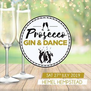 Prosecco, Gin And Dance Hemel Hempstead