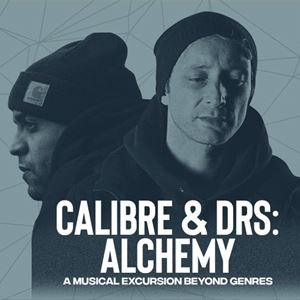 Psyched X Wah presents: Calibre and DRS - Alchemy