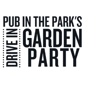 Pub in the Park's drive in Garden Party