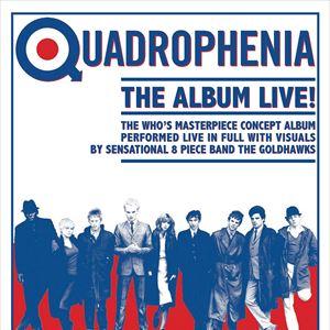 Quadrophenia The Album - Live!