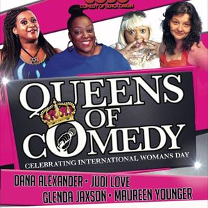 Queens Of Comedy : International Womens Day