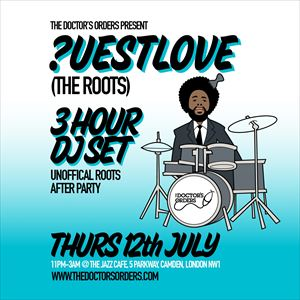 QUESTLOVE (3 Hour DJ Set)