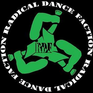 Radical Dance Faction / Culture Shock / BTTP