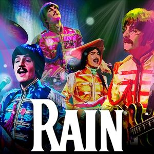 Rain: 50 Years Of Sgt. Peppers (Evening Show)