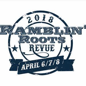 RAMBLIN' ROOTS REVUE 2018