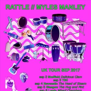 RATTLE and MYLES MANLEY