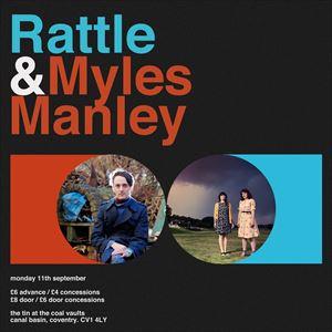 Rattle & Myles Manley