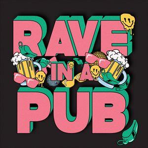 Rave In A Pub: Kon