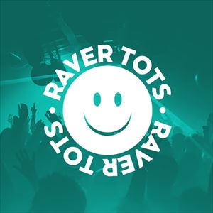 Raver Tots New Years Eve Party