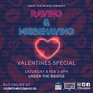 Raving & Misbehaving - Valentines Special