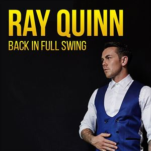 Ray Quinn - Back In Full Swing