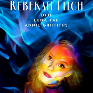 Rebekah Fitch / Diji / Luna Fae / Annie Griffiths