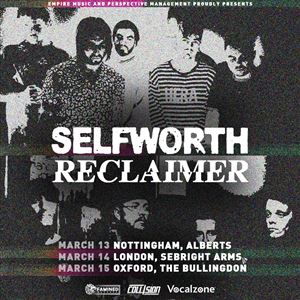 Reclaimer X Selfworth + Support - Nottingham