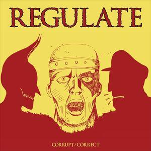 Regulate + Guilt Trip + Blind Justice