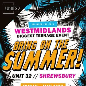 Reloaded Under 18's - 'Bring on Summer Party'