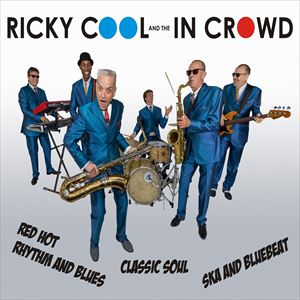 RICKY COOL & THE IN CROWD