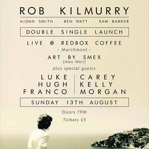 Rob Kilmurry - Live @ RedBox Coffee