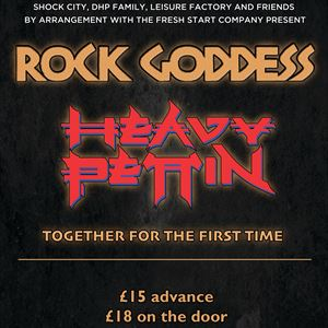 Rock Goddess & Heavy Pettin