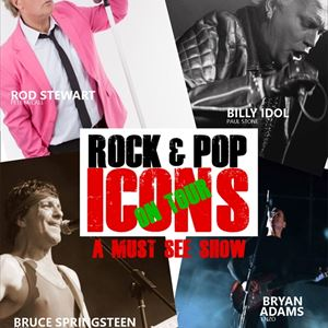 Rock & Pop Icons On Tour