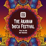 Roundabout Presents: The Arabian Disco Festival