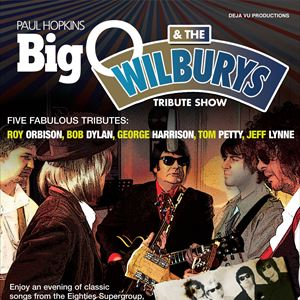 Roy Orbison Traveling Wilburys Tribute Show