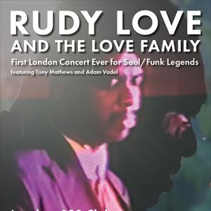 RUDY LOVE & THE LOVE FAMILY