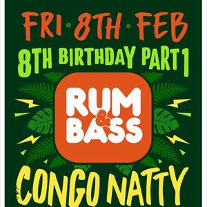 Rum & Bass 8th Birthday w/ Congo Natty