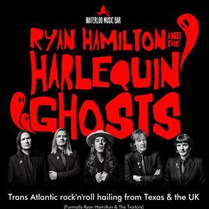 Ryan Hamilton & the Harlequin Ghosts