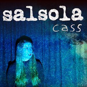 Salsola - Cass Single Launch Party