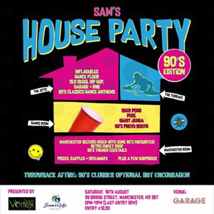 Sam's House Party - Manchester!
