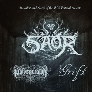 SAOR + GRIFT + WOLVENCROWN - LONDON