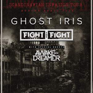 GHOST IRIS, FIGHT THE FIGHT and AWAKE THE DREAMER
