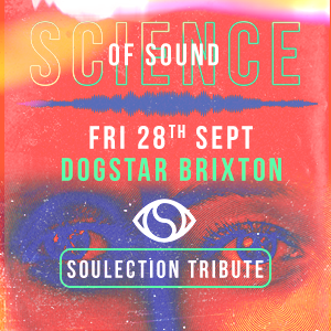 Science of Sound - Soulection Tribute