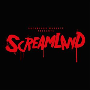 Screamland - Preview: 13th October