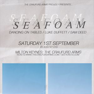 Seafoam & Dancing On Tables - Milton Keynes