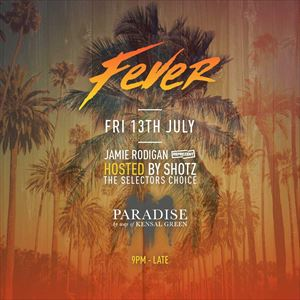 SET IT OFF presents: FEVER with JAMIE RODIGAN