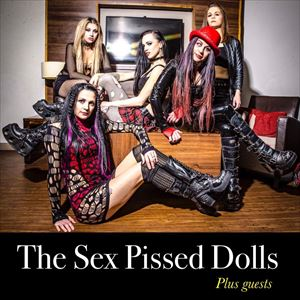 Sex Pissed Dolls