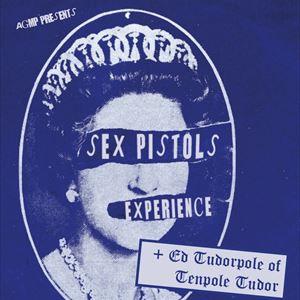 SEX PISTOLS EXPERIENCE + Ed Tudorpole