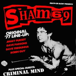 Sham 69 + Criminal Mind