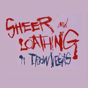 Sheer & Loathing in Trowvegas