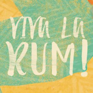 VIVA LA RUM: Rum Festivals Sheffield - Evening