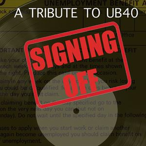 Signing Off  A Tribute to UB40
