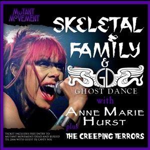 Skeletal Family / Ghost Dance: Anne Marie Hurst