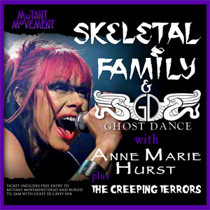 Skeletal Family/Ghost Dance + The Creeping Terrors