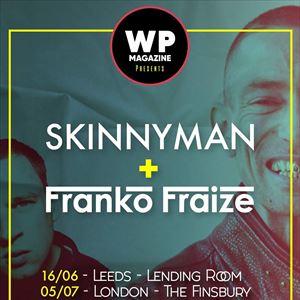 Skinnyman & Franko Fraize