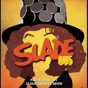 SLADE UK - The Worlds Number 1 SLADE Tribute